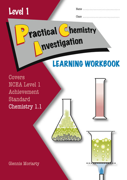 Level 1 Practical Chemistry Investigation 1.1 Learning Workbook