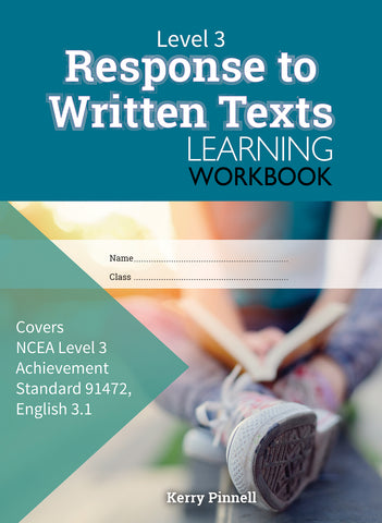 Level 3 Response to Written Texts 3.1 Learning Workbook