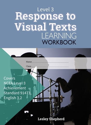 Level 3 Response to Visual Texts 3.2 Learning Workbook