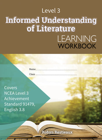 Level 3 Informed Understanding of Literature 3.8 Learning Workbook