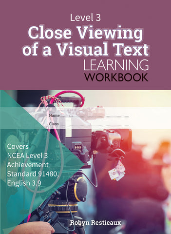 Level 3 Close Viewing of a Visual Text 3.9 Learning Workbook