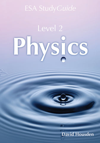 Level 2 Physics Study Guide
