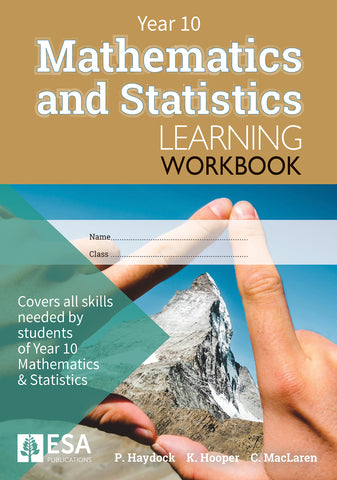Year 10 Mathematics and Statistics Learning Workbook (new edition)