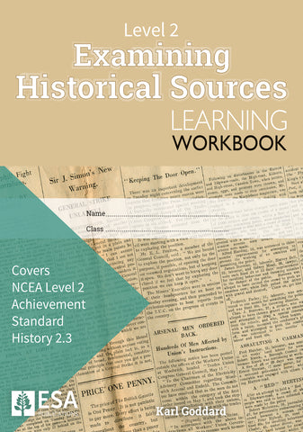 Level 2 Examining Historical Sources 2.3 Learning Workbook