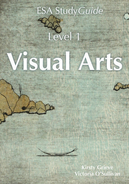 Level 1 Visual Arts Study Guide