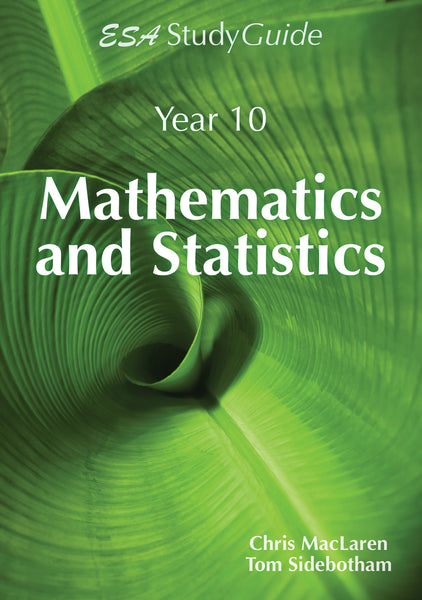Year 10 Mathematics and Statistics Study Guide
