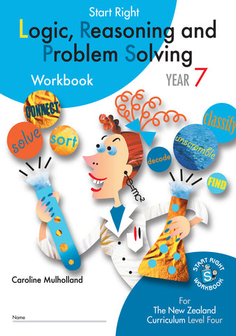 Year 7 Logic, Reasoning and Problem Solving Start Right Workbook