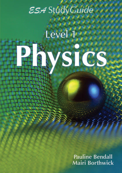 Level 1 Physics Study Guide