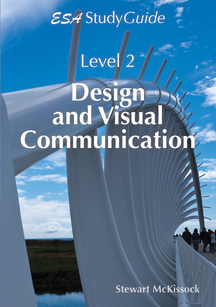Level 2 Design and Visual Communications Study Guide