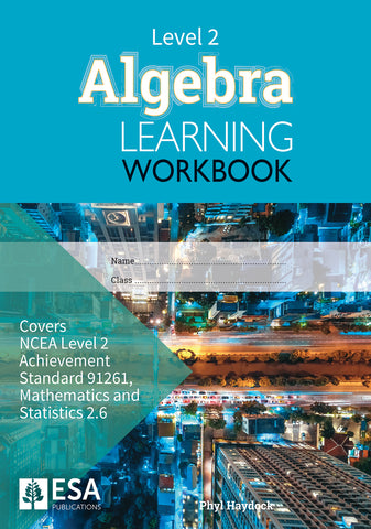 Level 2 Algebra 2.6 Learning Workbook (new edition)