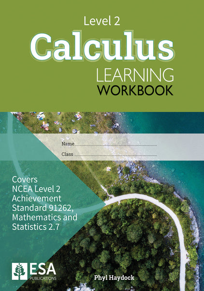 Level 2 Calculus 2.7 Learning Workbook (new edition)