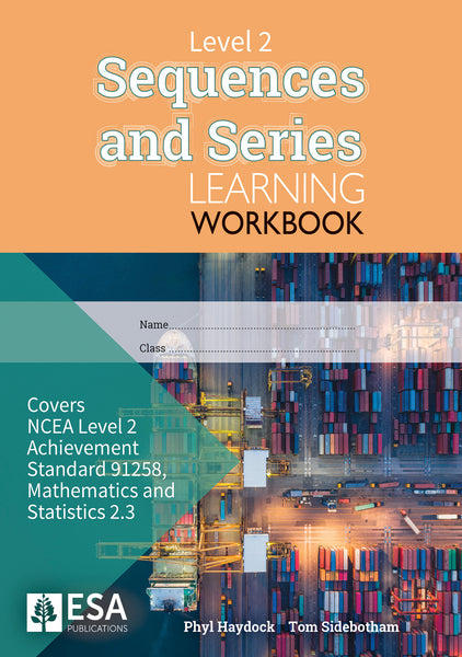 Level 2 Sequences and Series 2.3 Learning Workbook (new edition)
