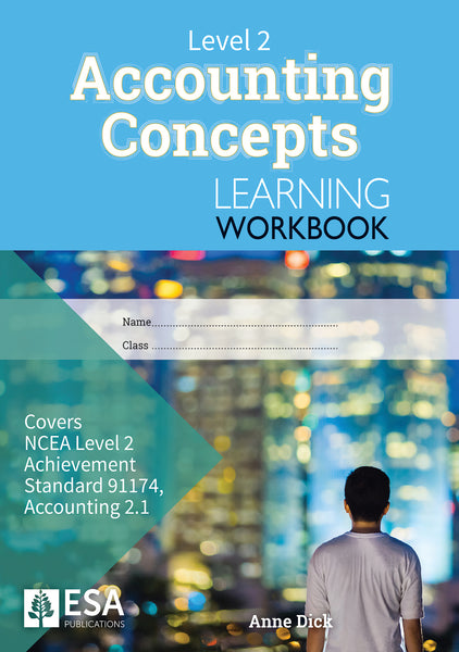 Level 2 Accounting Concepts 2.1 Learning Workbook