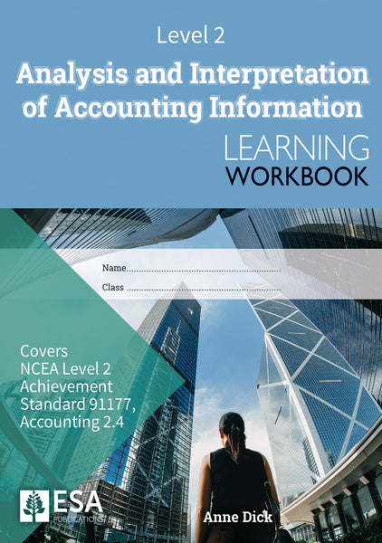 Level 2 Analysis and Interpretation of Accounting Information 2.4 Learning Workbook