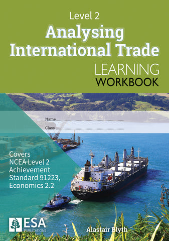 Level 2 Analysing International Trade 2.2 Learning Workbook