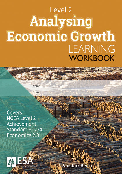 Level 2 Analysing Economic Growth 2.3 Learning Workbook