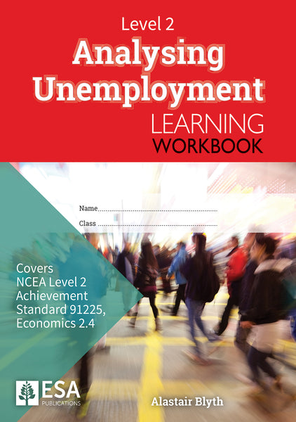 Level 2 Analysing Unemployment 2.4 Learning Workbook