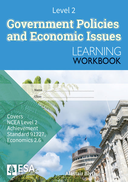 Level 2 Government Policies and Economic Issues 2.6 Learning Workbook