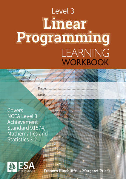 Level 3 Linear Programming 3.2 Learning Workbook (new edition)