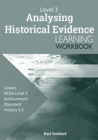 Level 3 Analysing Historical Evidence 3.3 Learning Workbook