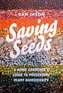 NEW. Saving Seeds: A Home Gardener's Guide to Preserving Plant Diversity.