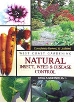 Natural Insect, Weed & Disease Control by Linda Gilkeson, Ph.D