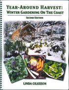 Year-Around Harvest: Winter Gardening on the Coast. 2nd edition. 2010. 70 pages