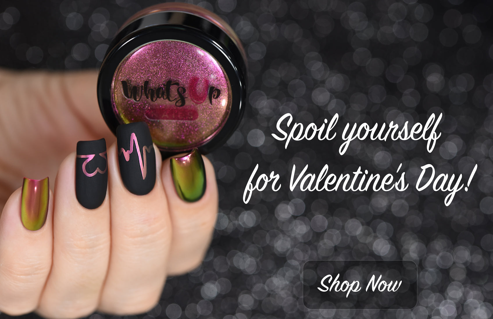 Shop Now - Valentine's Day Nnail Products