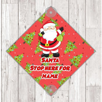 WS07 Santa Stop Here personalised window Sign Sticker with suction cups Father Xmas Christmas