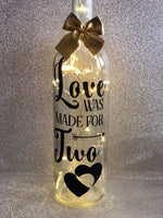 Love was made for two - wedding valentines engagement gift light up glass wine bottle complete with lights