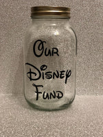 Glass jar money saving box fund gift - Our Disney Fund