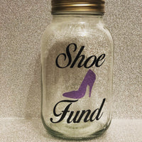 Glass jar money saving box fund gift friend sister mum - Shoe Fund