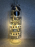 A teacher inspires enriches educated end of school term year teacher gift present light up wine bottle