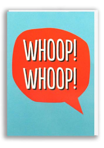Blah Blah Blah whoop whoop Greetings Card