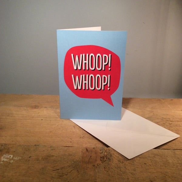 Greeting Card - Whoop Whoop