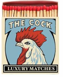 Matches The Cock