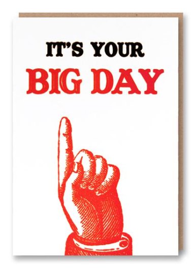 Its your big day Card