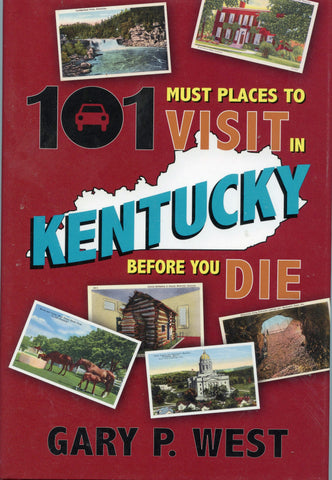 101 Must Places to Visit in Kentucky Before You Die