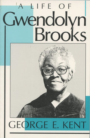 A Life of Gwendolyn Brooks
