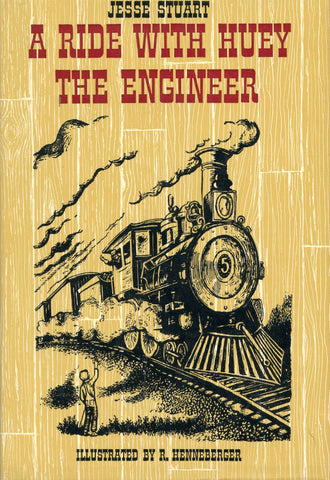 A Ride With Huey the Engineer-1