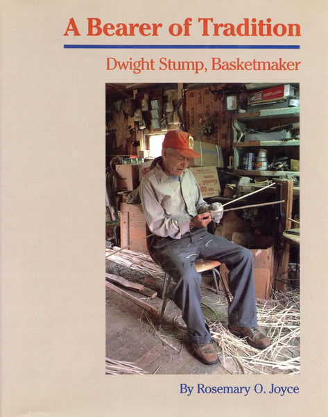 Bearer of Tradition Dwight Stump, Basketmaker