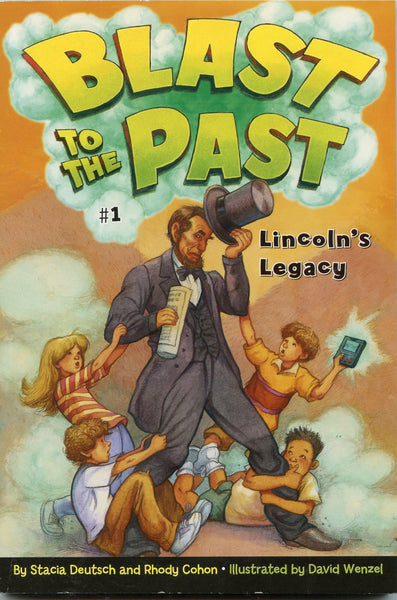 Lincoln's Legacy Blast to the Past