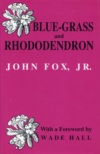 Blue-Grass and Rhododendron