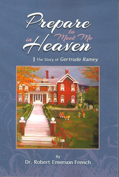 Prepare to Meet Me in Heaven HardCover