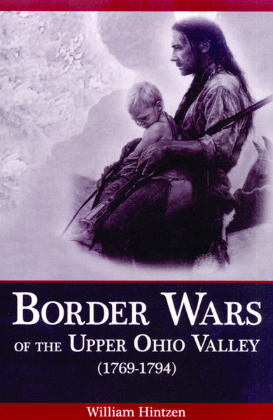 Border Wars of the Upper Ohio Valley