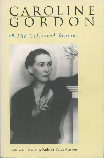 Caroline Gordon The Collected Stories