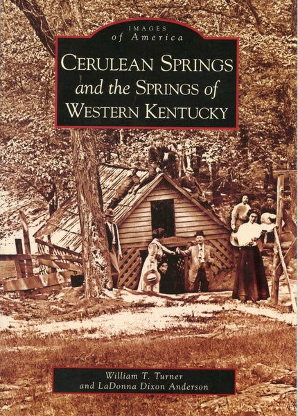 Images of America: Cerulean Springs of Western Ky
