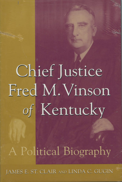 Chief Justice Fred M. Vinson of Kentucky