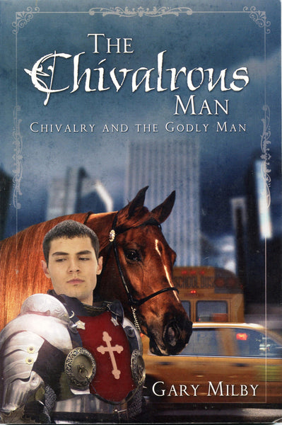 The Chivalrous Man
