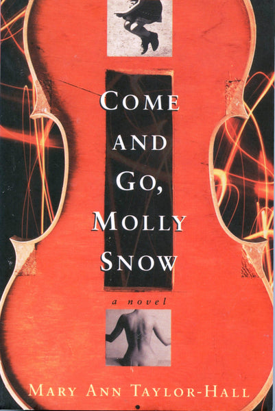 Come and go, Molly Snow
